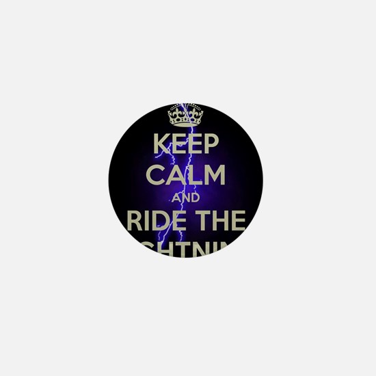 keep calm and ride the lightning Mini Button
