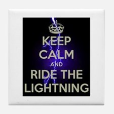 keep calm and ride the lightning Tile Coaster