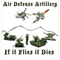 Air Defense Artillery If It Flies It Dies Poster