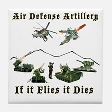Air Defense Artillery If It Flies It  Tile Coaster