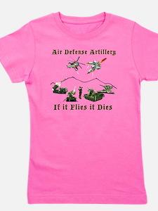 Air Defense Artillery If It Flies It Di Girl's Tee