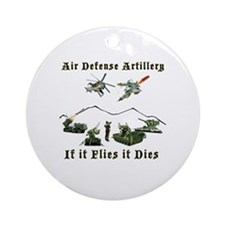 Air Defense Artillery If It Flies I Round Ornament