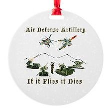 Air Defense Artillery If It Flies I Ornament