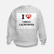 I love Chico California Sweatshirt