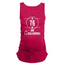 76 And Awesome Maternity Tank Top