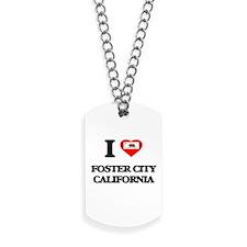 I love Foster City California Dog Tags
