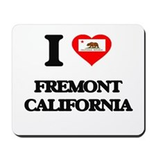 I love Fremont California Mousepad