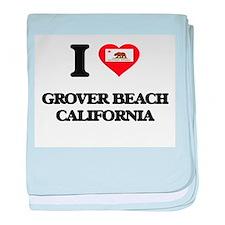 I love Grover Beach California baby blanket
