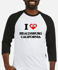 I love Healdsburg California Baseball Jersey