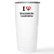 I love Healdsburg Calif Travel Mug