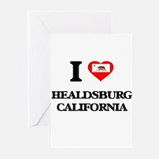 I love Healdsburg California Greeting Cards