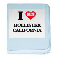 I love Hollister California baby blanket