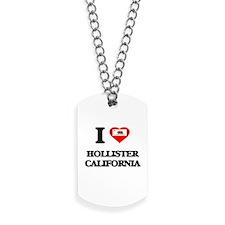 I love Hollister California Dog Tags
