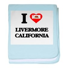 I love Livermore California baby blanket