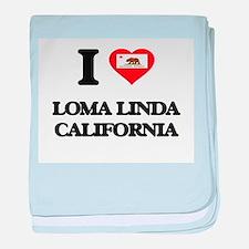 I love Loma Linda California baby blanket