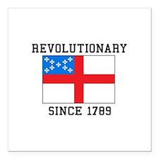 "Revolutionary since 1789 Square Car Magnet 3"" x 3"""