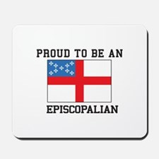 Proud be an Episcopal Flag Mousepad