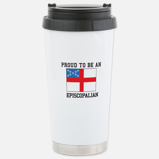 Proud be an Episcopal Flag Travel Mug