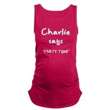 Charlie says Dont Do Drugs Maternity Tank Top