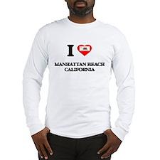 I love Manhattan Beach Califor Long Sleeve T-Shirt