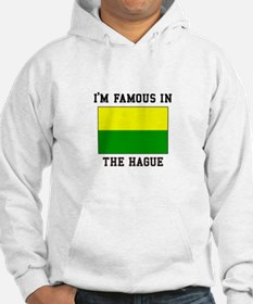 I'M Famous in The Hague Hoodie