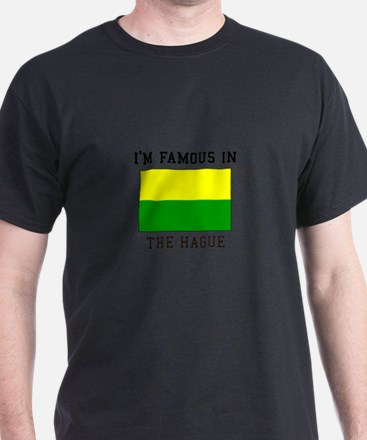 I'M Famous in The Hague T-Shirt