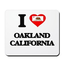 I love Oakland California Mousepad