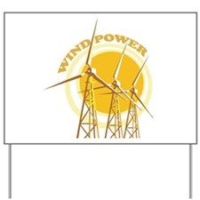 Wind Power Yard Sign