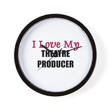 I Love My THEATRE PRODUCER Wall Clock