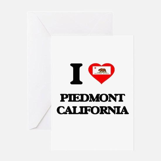 I love Piedmont California Greeting Cards