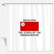 Socialisim, The Utopia of the Underachiever Shower