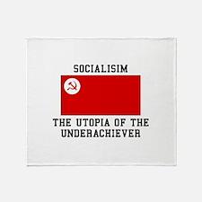 Socialisim, The Utopia of the Underachiever Throw