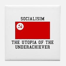 Socialisim, The Utopia of the Underachiever Tile C