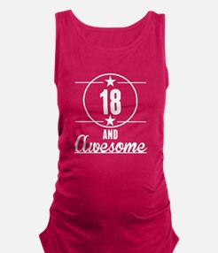 18 And Awesome Maternity Tank Top