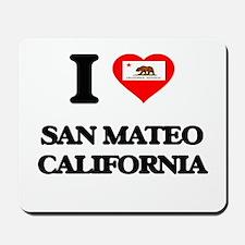I love San Mateo California Mousepad