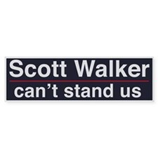 Scott Walker Can't Stand Us Bumper Bumper Sticker
