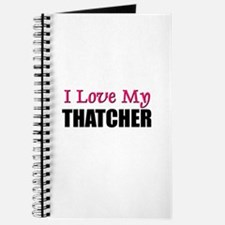 I Love My THATCHER Journal
