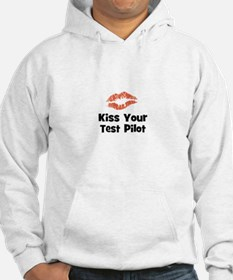 Kiss Your Test Pilot Hoodie