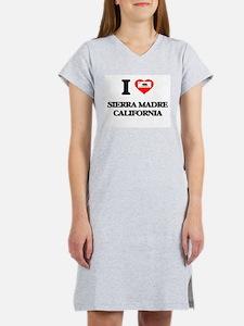 I love Sierra Madre California Women's Nightshirt