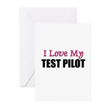 I Love My TEST PILOT Greeting Cards (Pk of 10)