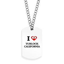 I love Turlock California Dog Tags