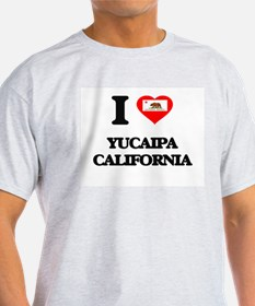 I love Yucaipa California T-Shirt