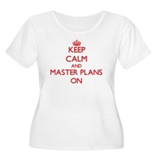 Keep Calm and Master Plans ON Plus Size T-Shirt