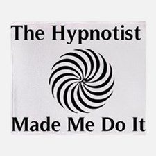 The Hypnotist Made Me Do It Throw Blanket