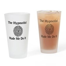 The Hypnotist Made Me Do It Drinking Glass