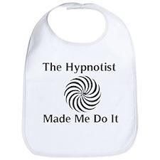 The Hypnotist Made Me Do It Bib