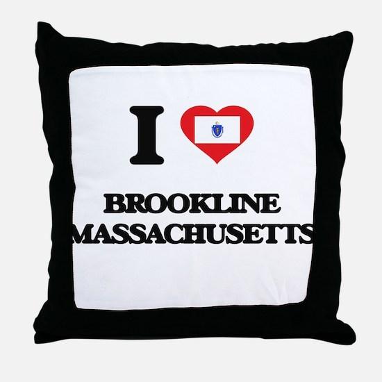 I love Brookline Massachusetts Throw Pillow