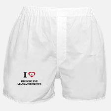 I love Brookline Massachusetts Boxer Shorts