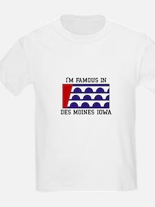 I'm Famous T-Shirt
