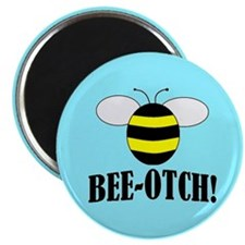 "Beeotch 2.25"" Magnet (100 pack)"